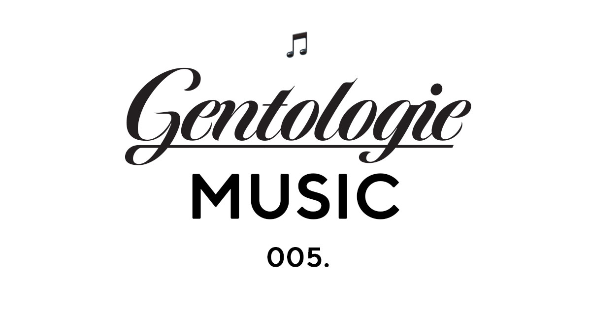 Gentologie Music 005