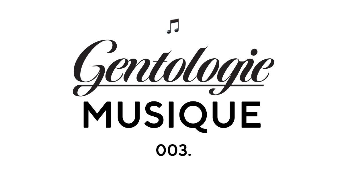 Gentologie Musique 003