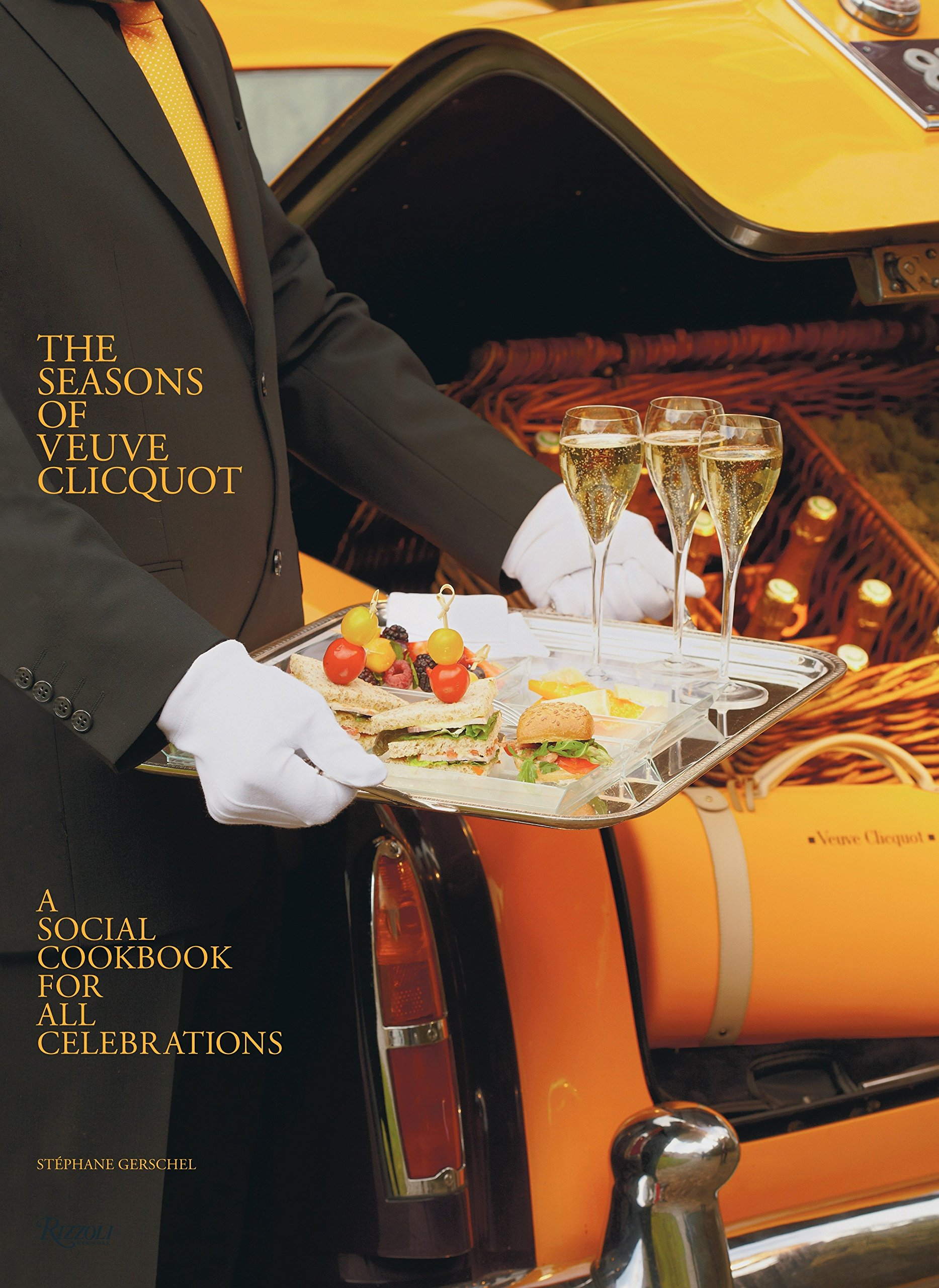 The Seasons of Veuve Clicquot A Social Cookbook for All Celebrations