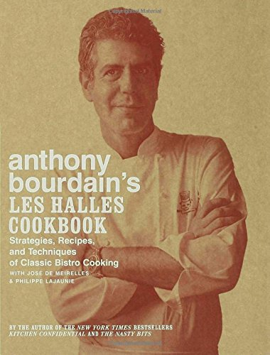 Anthony Bourdain les Halles Cookbook