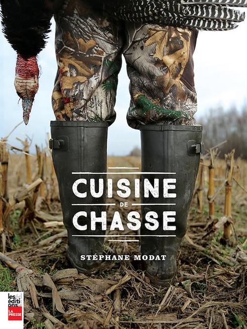 Cuisine de Chasse - Stéphane Modat