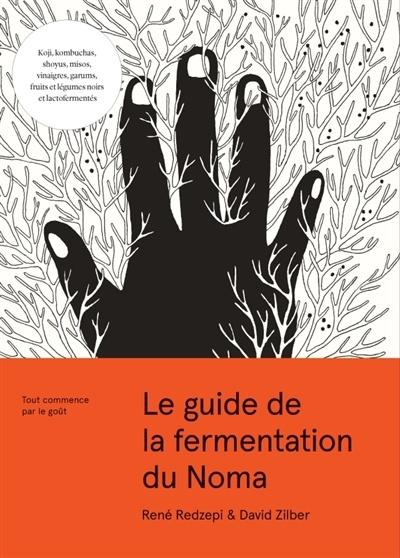 Le Guide de la Fermentation du Noma - David Zilber et Rene Redzepi