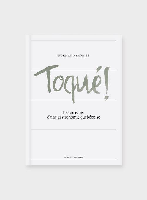 Livre Toque par Normand Laprise