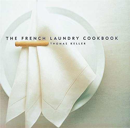 The French Laundry - Thomas Keller