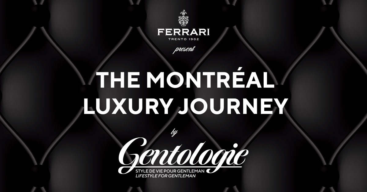 The Montreal Luxury Journey