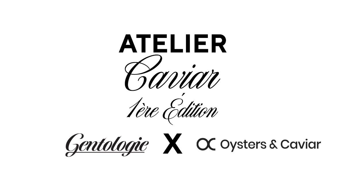 Atelier Caviar 25 mars 2020