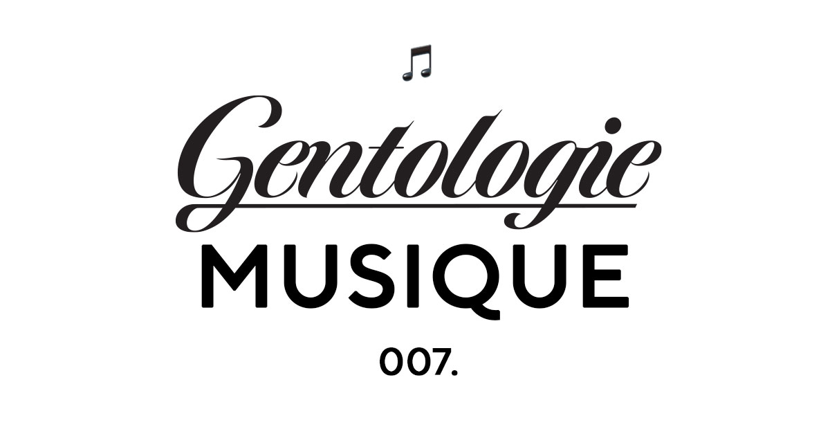 Gentologie Musique 007